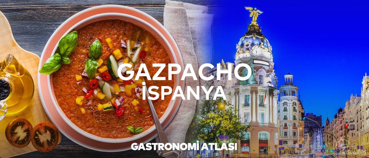 İspanya'dan Gelen, Buram Buram Bir Lezzet: GAZPACHO