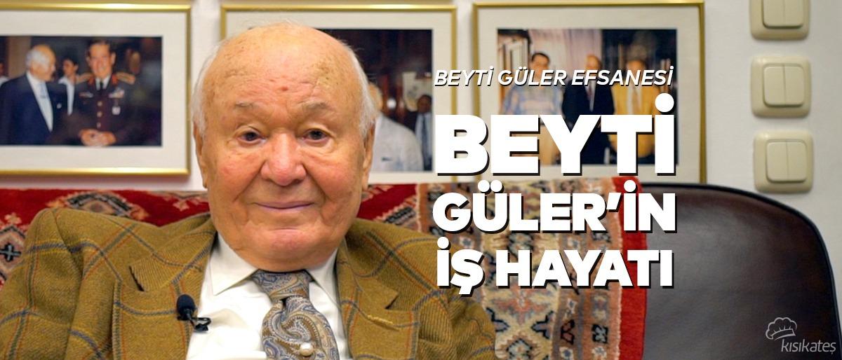 Beyti Güler'in İş Hayatı