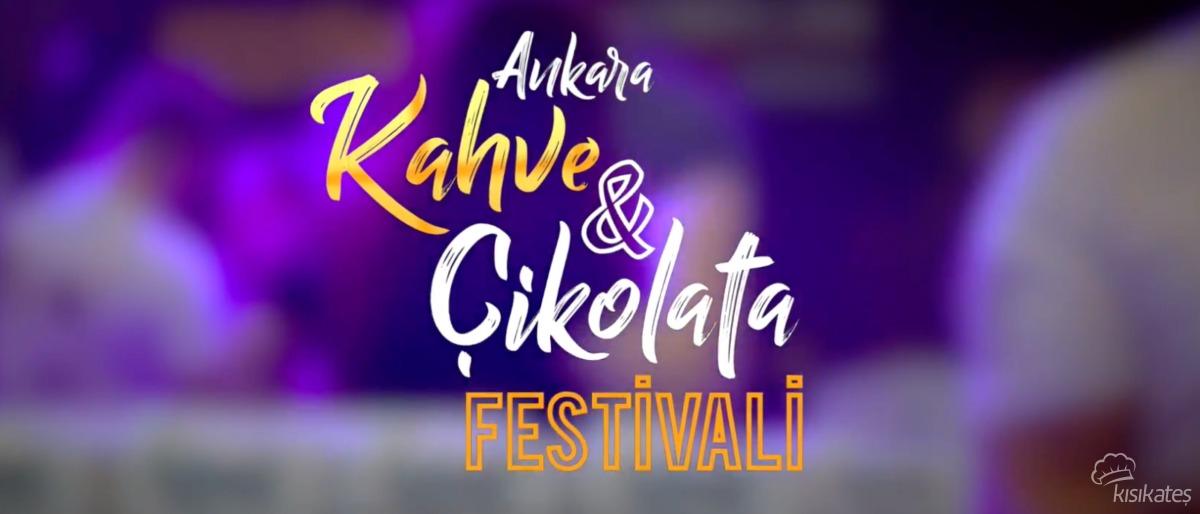 Ankara Çikolata ve Kahve Festivali 2018