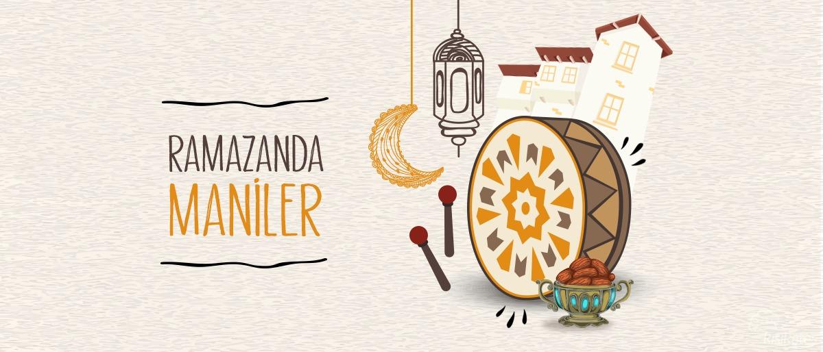 Ramazanda MÂNİLER