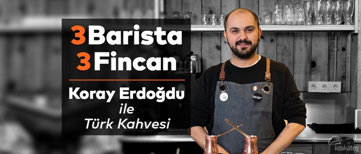 3 Barista 3 Fincan - Koray Erdoğdu